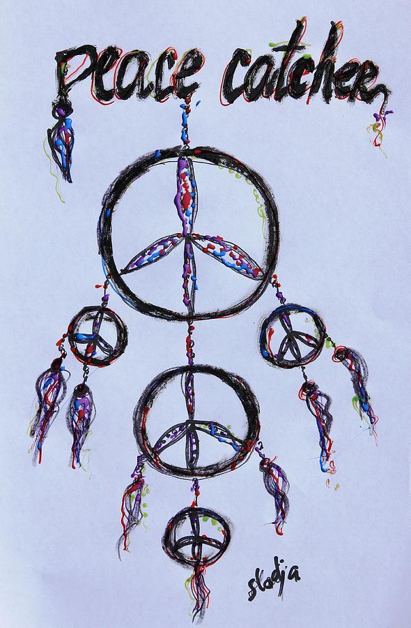Peace Drawing - Peace Catcher by Sladjana Lazarevic