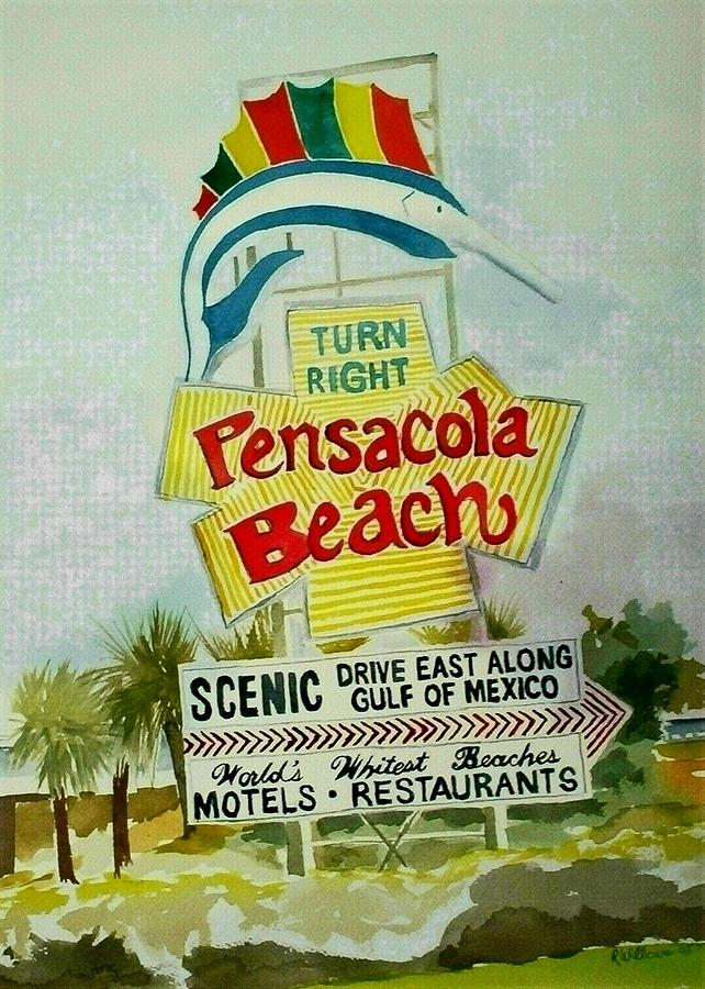 Pensacola Beach Sign Painting By Richard Willows