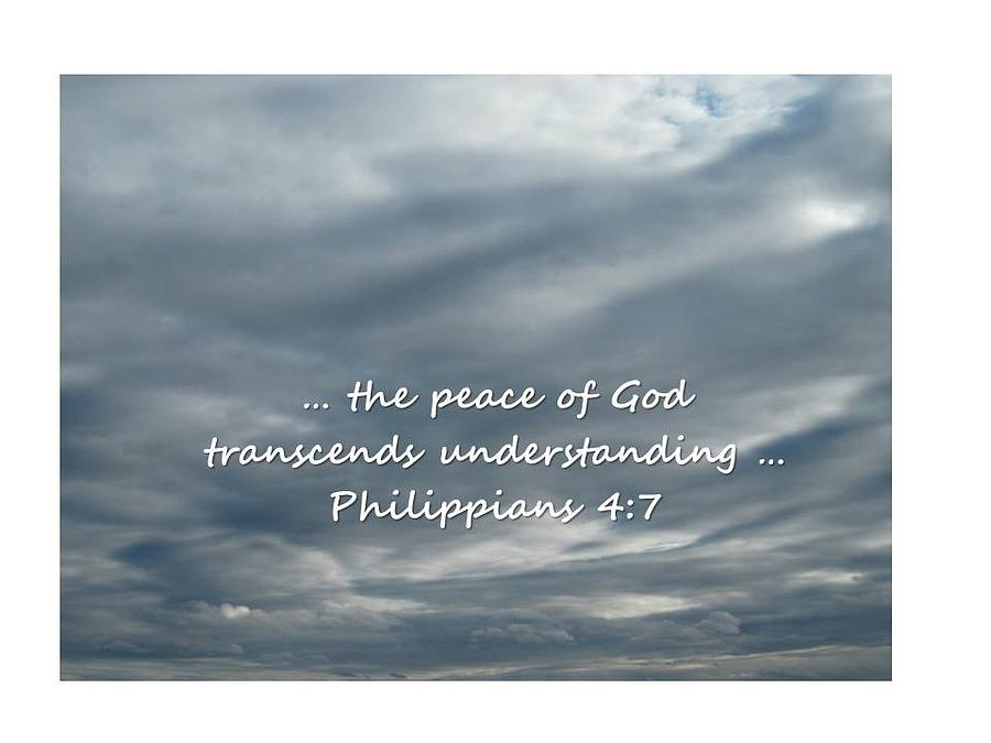Peace Photograph - Philippians 4 7 by Sharon Spears
