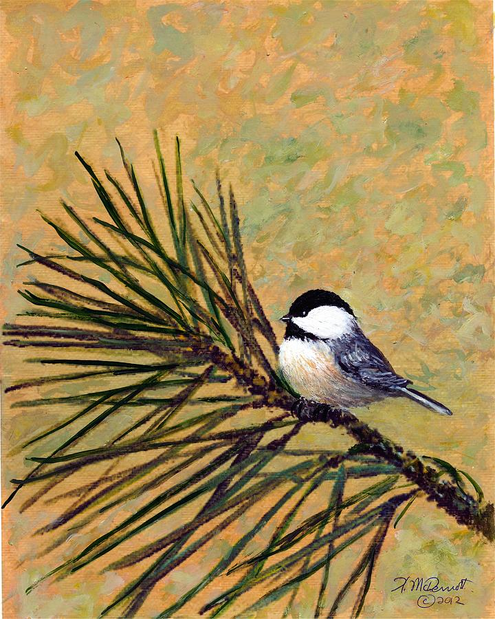 Pine Branch Chickadee Bird 2 Painting By Kathleen Mcdermott