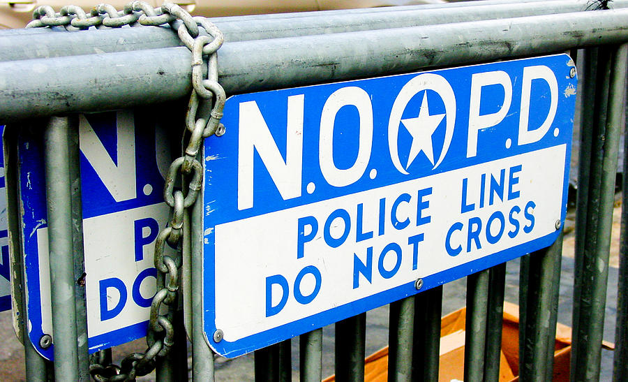 New Orleans Photograph - Police Line Do Not Cross by Linda Kish