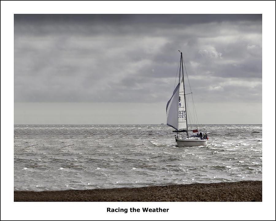 Sail Photograph - Racing The Weather by Nigel Jones