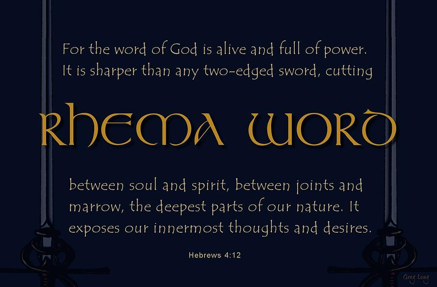 Scripture Art Prints Digital Art - Rhema Word by Greg Long