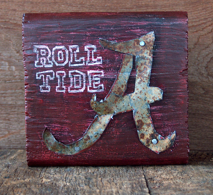 Roll Tide Mixed Media - Roll Tide - Small by Racquel Morgan