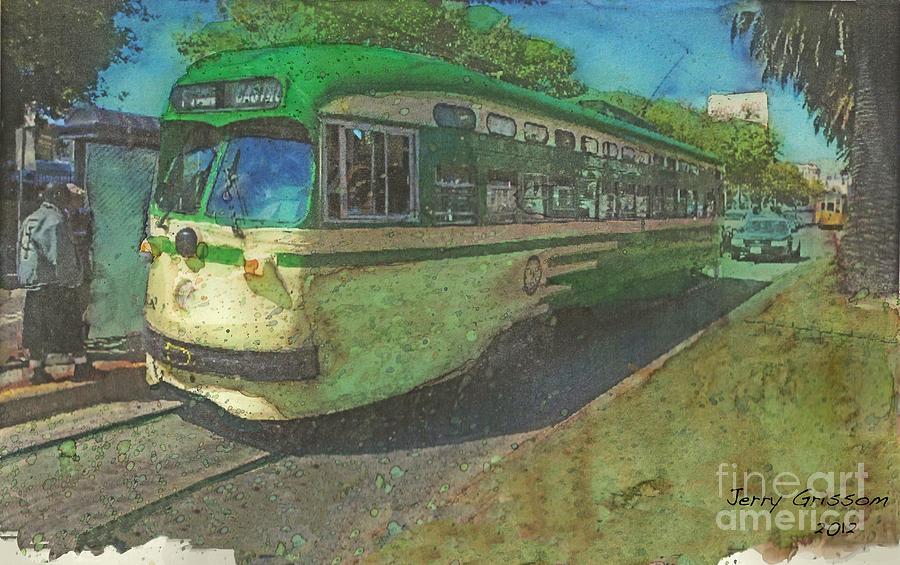 Street Car Painting - San Francisco Street Car by Jerry Grissom
