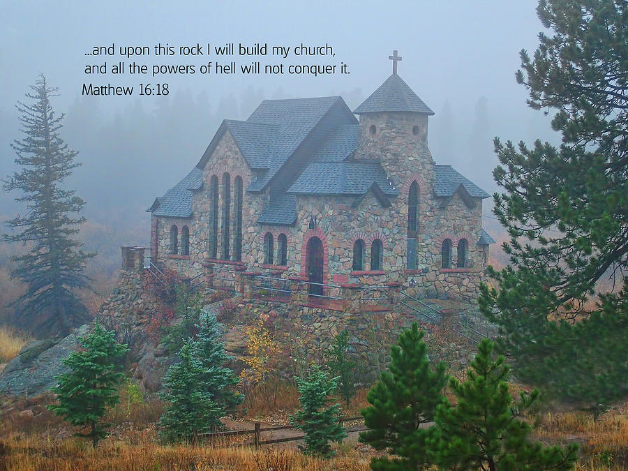 Estes Park Photograph - Scripture And Picture Matthew 16 18 by Ken Smith