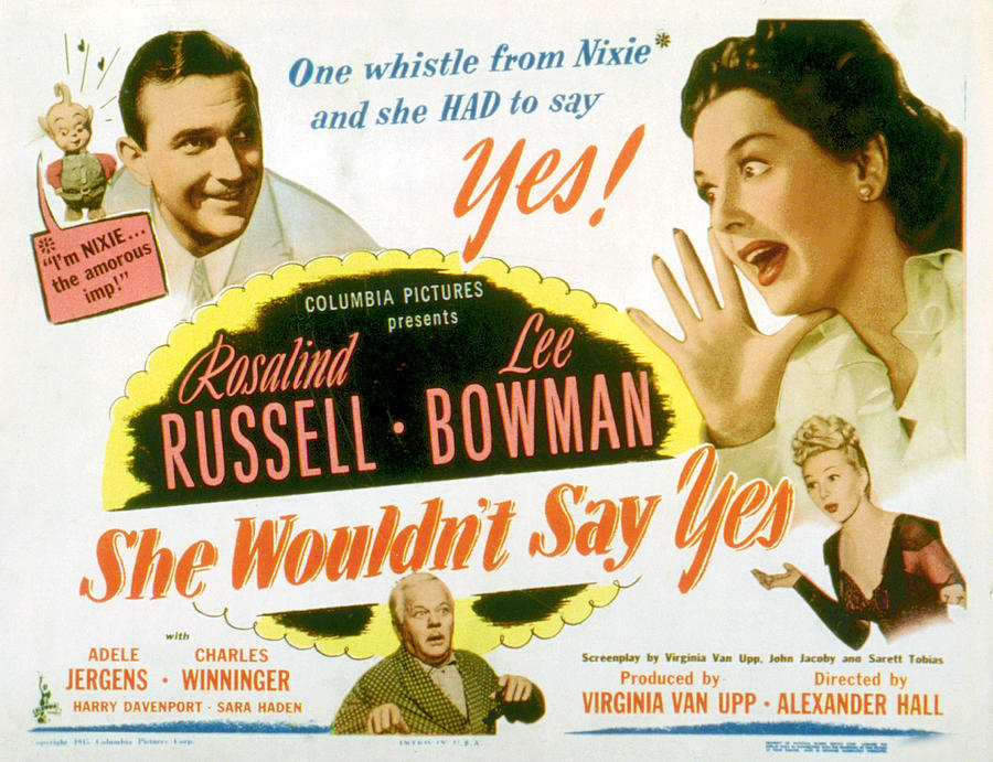 1940s Movies Photograph - She Wouldnt Say Yes, Clockwise, Lee by Everett