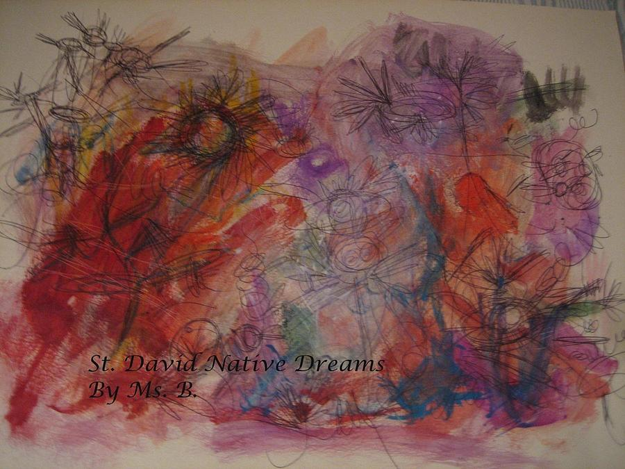 Landscape Mixed Media - St David Native Dreams by Barbara Russell