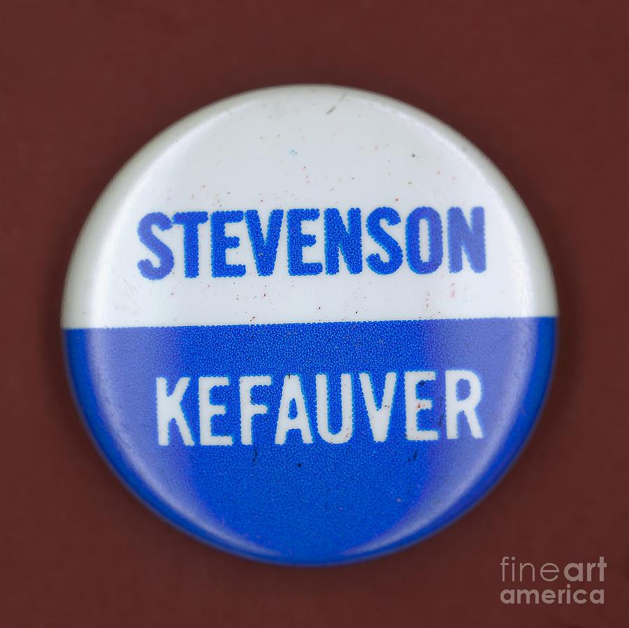 1956 Photograph - Stevenson Campaign Button by Granger