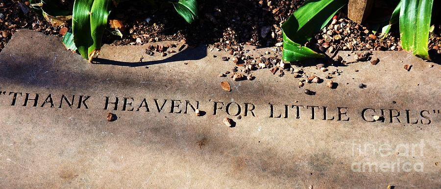 Girls Photograph - Thank Heaven For Little Girls by Debbi Granruth