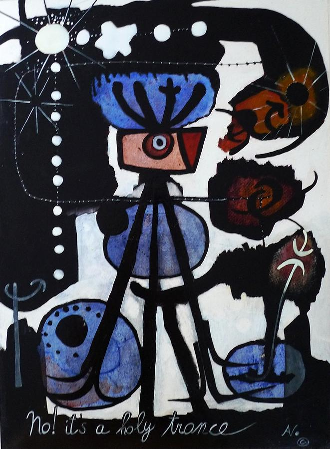 Primitive Paintings Painting - That Wasnt A Cop-out  It Was A Holy Trance by Apple Vail