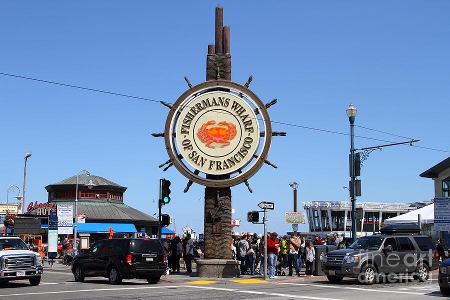 San Francisco Photograph - The Fishermans Wharf Sign . San Francisco California . 7d14224 by Wingsdomain Art and Photography
