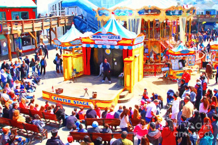 San Francisco Photograph - The Showman . Pier 39 . San Francisco California . 7d14337 by Wingsdomain Art and Photography