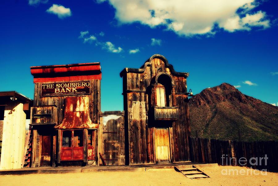 Old Tuscon Photograph - The Sombrero Bank In Old Tuscon Arizona by Susanne Van Hulst