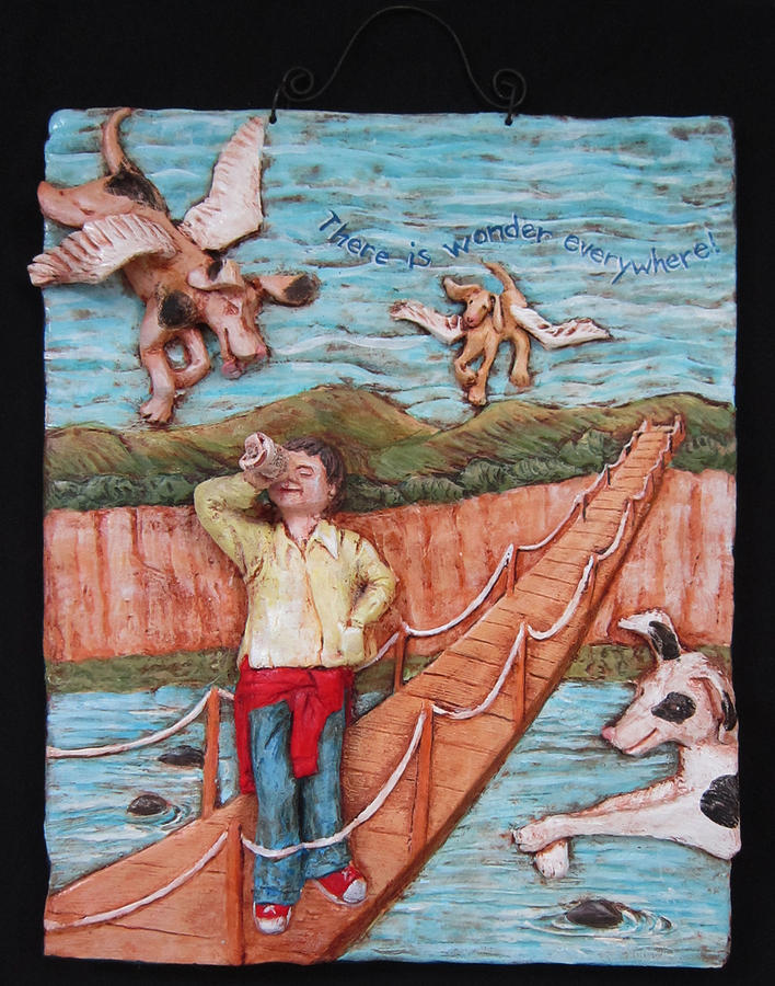 Narrative Relief - There Is Wonder Everywhere. by Janet Knocke