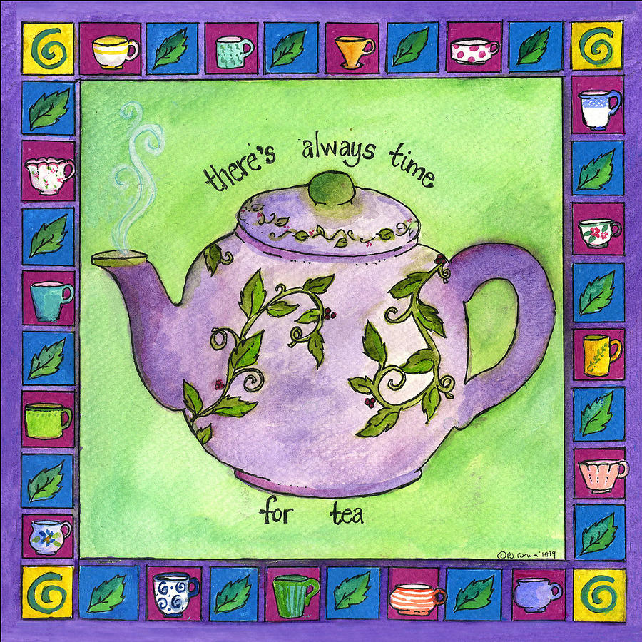 Tea Painting - Time For Tea by Pamela  Corwin