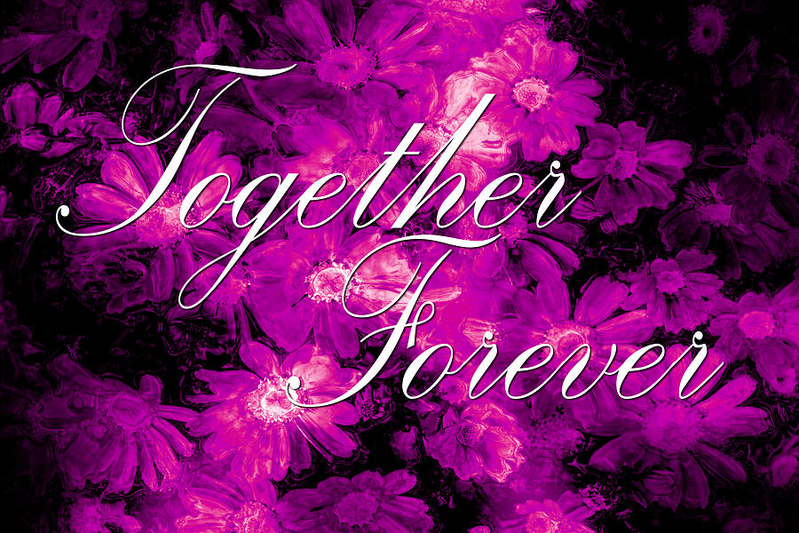 Love Digital Art - Together Forever by Phill Petrovic