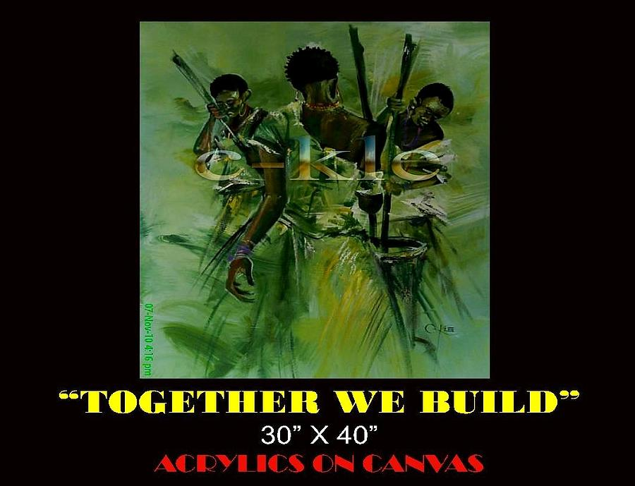 Together We Build Painting by Clement Martey