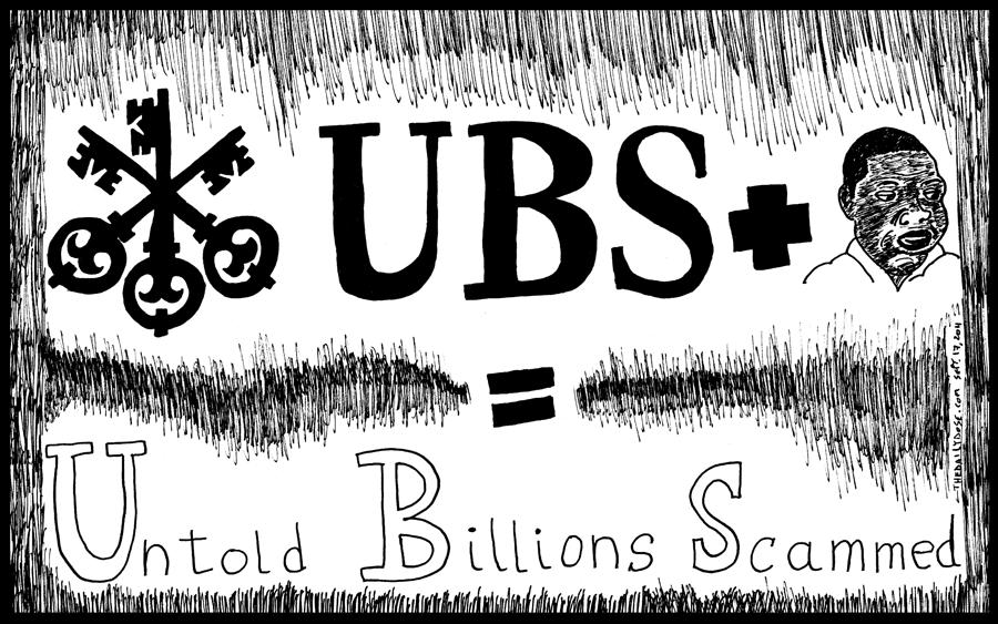 Banking Drawing - Ubs Untold Billions Scammed by Yasha Harari