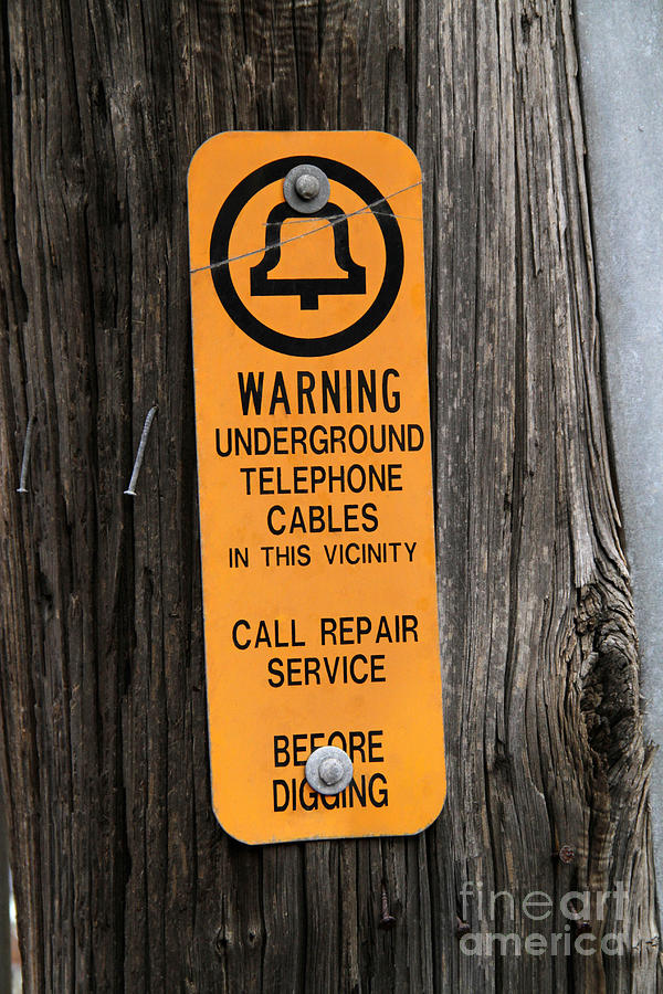 Sign Photograph - Underground Telephone Cable Sign by Photo Researchers