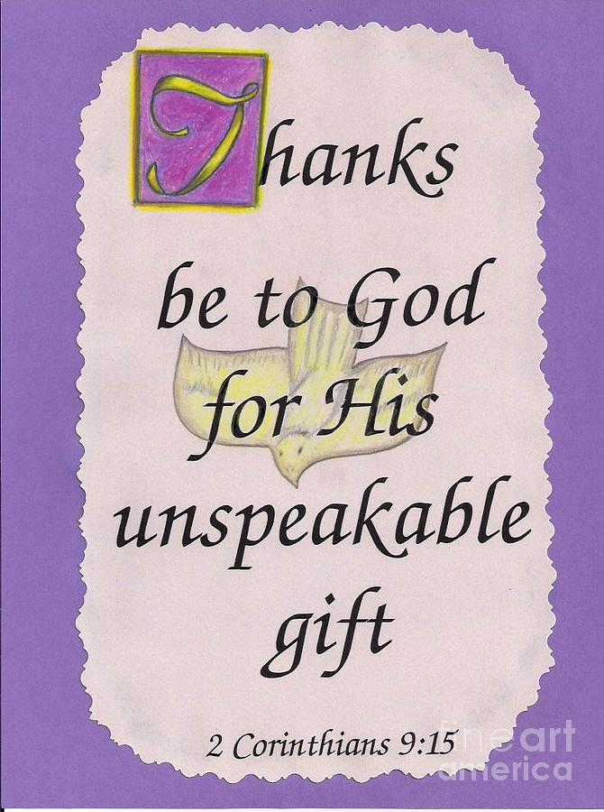 Thanks Be To God Painting - Unspeakable Gift by Jamey Balester