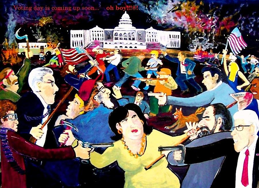Politics Painting - Voting Day Coming Up Soon   Oh     Boy by Richard  Hubal
