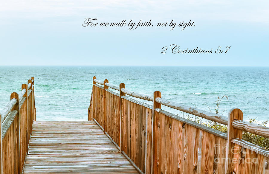 Beach Photograph - Walk Of Faith With Verse by Reflections by Brynne Photography