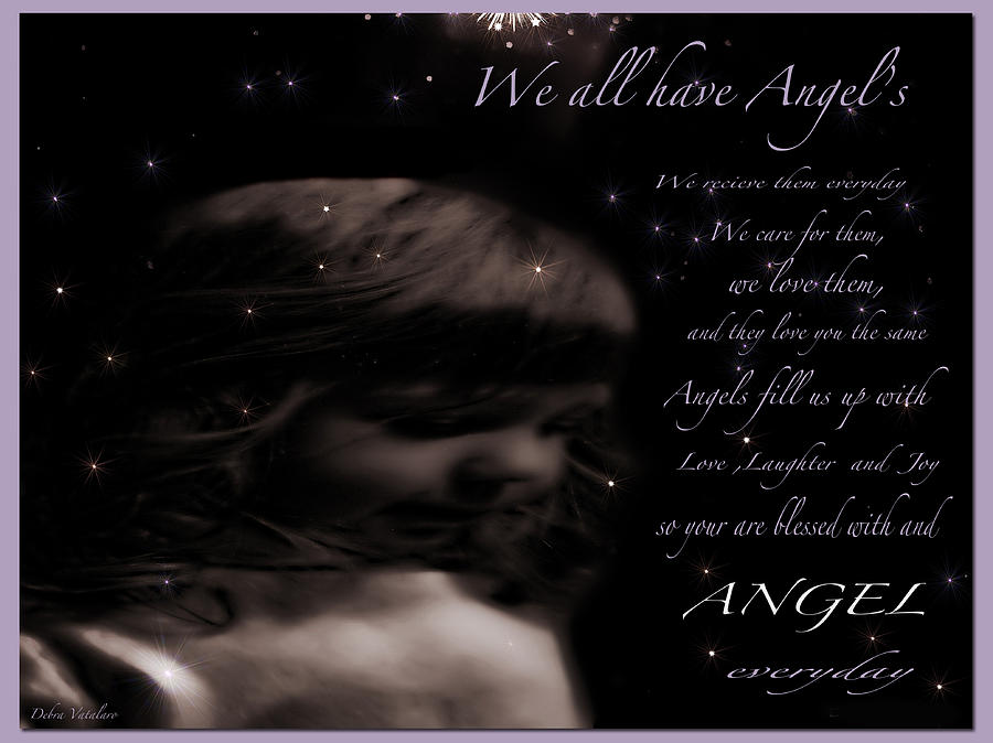 We All Have Angels Photograph - We All Have Angels by Debra     Vatalaro