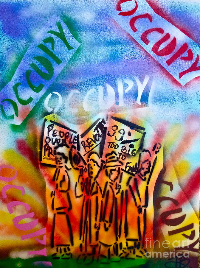 Occupy Painting - We Occupy by Tony B Conscious