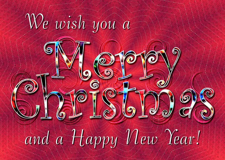 Christmas Digital Art - We Wish You A Merry Christmas by Susan Kinney