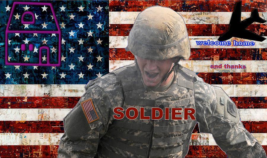 Soldier Digital Art - Welcome Home by Terri Mertz