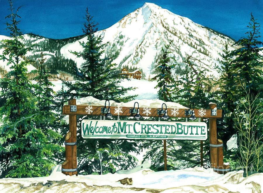 Crested Butte Mountain Painting - Welcome To The Mountain by Barbara Jewell