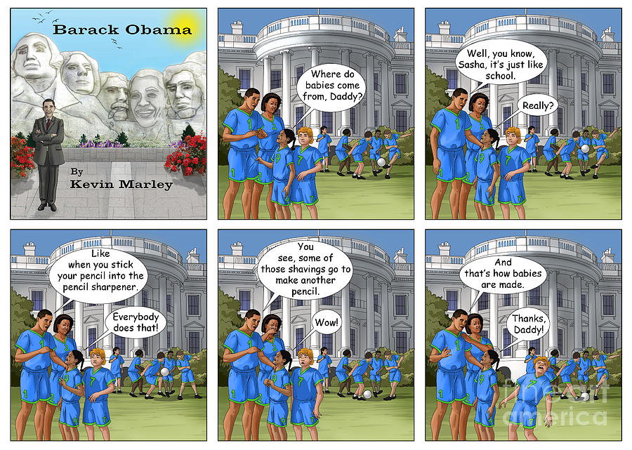 Barack  Obama Digital Art - Where Do Babies Come From by Kevin  Marley