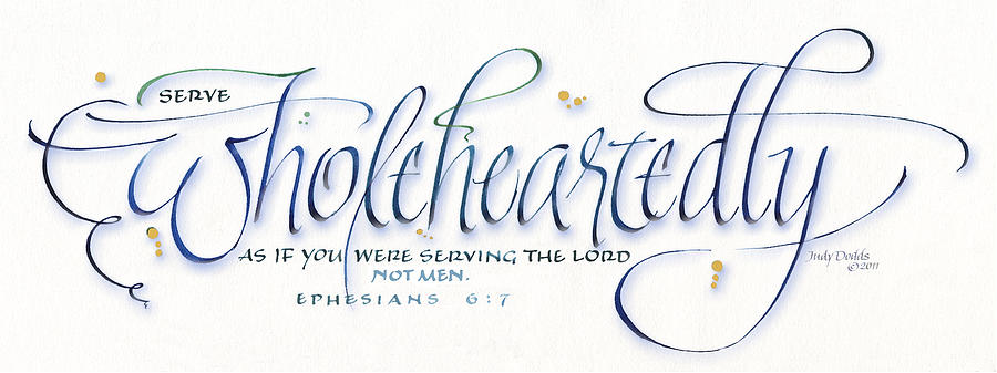 Serve Painting - Wholeheartedly by Judy Dodds
