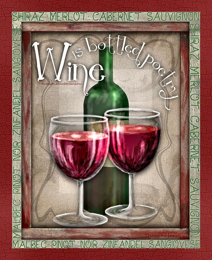 Wine Digital Art - Wine Poetry by Sharon Marcella Marston