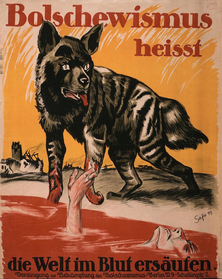 1910s Photograph - World War I, Bolshevism, Poster Shows by Everett