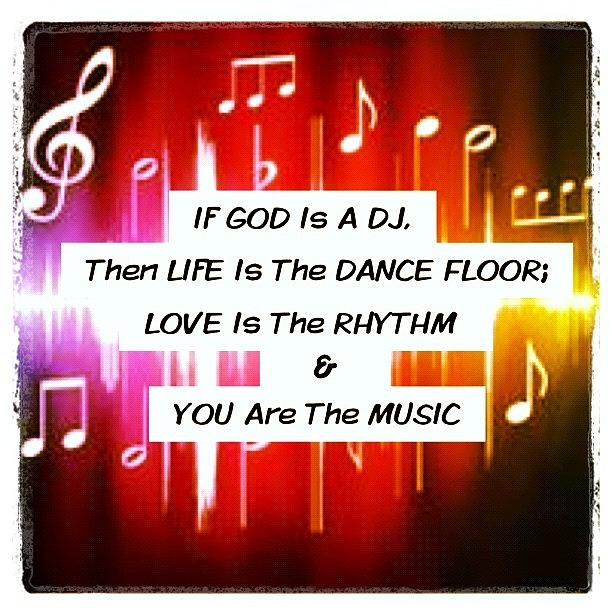 Beautiful Photograph - You Are The Music! #god #dj #life by Kristina Parker