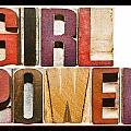 Girl Power by Donald  Erickson
