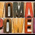 Woman Power by Donald  Erickson