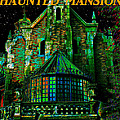Haunted Mansion Poster Work A by David Lee Thompson