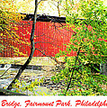 Covered Bridge In Autumn Fairmount Park Philadelphia by A Gurmankin