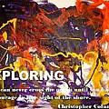 Exploring by Luz Elena Aponte