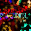 Happy Holidays  by Saija  Lehtonen