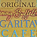 Jimmy Buffetts Margaritaville Cafe Sign The Original by John Stephens