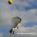 Lacrosse Reach Higher by Paul Ward