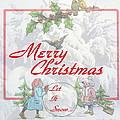 Let It  Snow Let It Snow  Let It Snow by Joyce Dickens