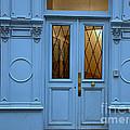 Paris Blue Door - Blue Aqua Romantic Doors Of Paris  - Parisian Doors And Architecture by Kathy Fornal