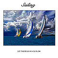 Sailing Let The Four Winds Blow by Karl Knox Images