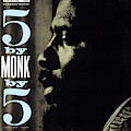 Thelonious Monk -  5 By Monk By 5 by Concord Music Group