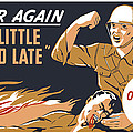 Too Little And Too Late - Ww2 by War Is Hell Store